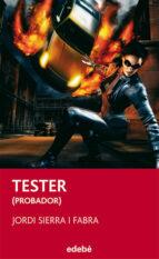 tester: el probador de videojuegos-jordi sierra i fabra-9788423696055
