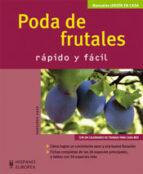 poda de frutales: rapido y facil-hansjörg haas-9788425517655