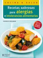 recetas sabrosas para alergias e intolerancias alimentarias-friedrich bohlmann-9788425519055