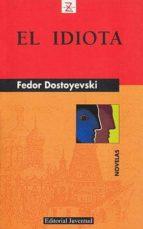 el idiota (11ª ed.)-fiodor mijailovich dostoevskii-9788426105455