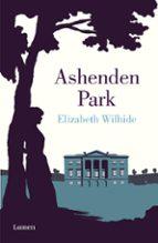 ashenden park elizabeth wilhide 9788426420855
