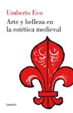 arte y belleza en la estetica medieval umberto eco 9788426421555