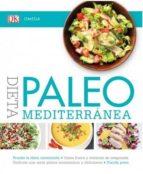 dieta paleo mediterranea 9788428216555