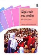 El libro de Siguiendo sus huellas: preadolescentes i autor MIGUEL FERNANDEZ RISCO DOC!