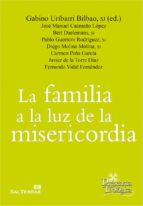 la familia a la luz de la misericordia (ebook) gabino uribarri bilbao 9788429324655