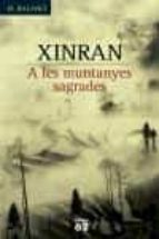 a les muntanyes sagrades-xue xinfran-9788429755855