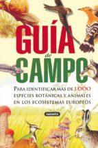 guia de campo para identificar mas de 1000 especies botanicas y a nimales en los ecosistemas europeos-9788430562855