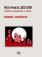 keynes 20:09 (cultura economica y crisis) manuel montalvo 9788430950355