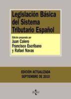 legislacion basica del sistema tributario español (3ª ed.) 9788430951055