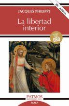 la libertad interior-jacques philippe-9788432134555