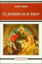 El libro de Lo primero es el amor autor SCOTT HAHN EPUB!
