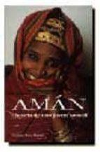 aman, historia de una joven somali (3ª ed.)-9788432240355