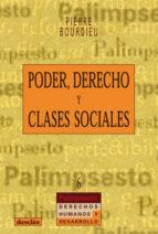 poder, derecho y clases sociales-pierre bourdieu-9788433014955