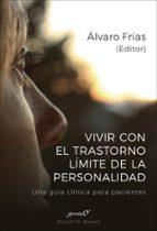 vivir con el trastorno limite de la personalidad-alvaro frias-9788433029355