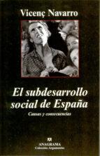 el subdesarrollo social de españa: causas y consecuencias-vicenç navarro-9788433962355