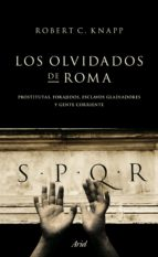los olvidados de roma-robert c. knapp-9788434413955