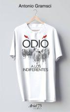 odio a los indiferentes (estuche + camiseta) antonio gramsci 9788434426955