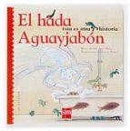 el hada agua y jabon-rocio anton-lola nuñez-9788434892255