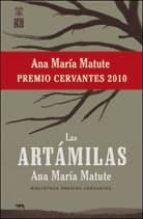 las artamilas  (premio cervantes 2010) ana maria matute 9788437506555
