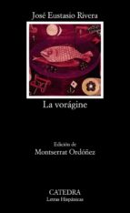 la voragine-jose eustasio rivera-9788437609355