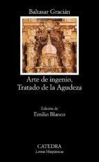 arte de ingenio, tratado de la agudeza-baltasar gracian-emilio (ed.) blanco-9788437616155