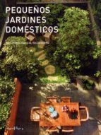pequeños jardines domésticos macarena abascal valdenebro 9788445909355
