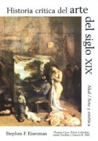 historia critica del arte del siglo xix 9788446010555