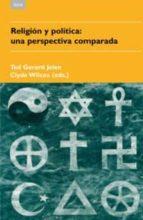 religion y politica:una perspectiva comparada-ted gerard jelen-9788446022855