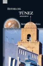 historia del tunez moderno kenneth j. perkins 9788446023555
