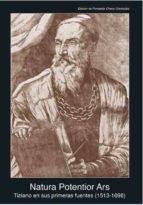 natura potentior ars: tiziano en sus primeras fuentes (1513-1681)-9788446041955