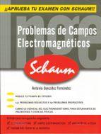 problemas de campos electromagneticos antonio gonzalez fernandez 9788448145255