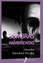 sombras hambrientas (ebook)-9788461453955