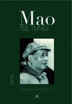mao tse-tung: una vida en imagenes-silvia garcia-9788466216555