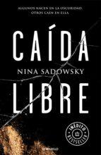 caída libre (ebook)-nina sadowsky-9788466339155