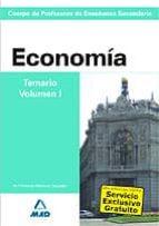 CUERPO DE PROFESORES DE ENSEÑANZA SECUNDARIA: ECONOMIA: TEMARIO: VOLUMEN I