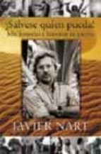 ¡salvese quien pueda!: mis historias e histerias de guerra-javier nart-9788466603355