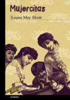mujercitas louisa may alcott 9788466793155