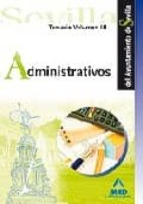 ADMINISTRATIVOS DEL AYUNTAMIENTO DE SEVILLA: TEMARIO VOL. III