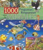 1000 preguntas y respuestas sobre los animales 9788467701555