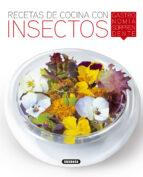 recetas de cocina con insectos, gastronomía sorprendente-rocio cuenca-roberto uriel-9788467760255