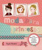 El libro de (Pe) moda para princesas autor ANGELS NAVARRO I SIMON DOC!