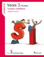 cuaderno 2 lengua castellana voces ed 2012 3º primaria 9788468003955