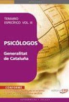 psicologos de la generalitat de cataluña. temario especifico  vol iii. temario vol. iii-david sanchez teruel-9788468119755