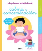 mis primeras actividades de calma y concentración madeleine deny 9788468319155
