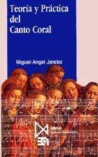 teoria y practica del canto coral miguel angel jaraba sanchez 9788470902055