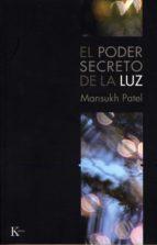el poder secreto de la luz-mansukh patel-9788472456655