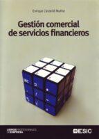 gestion comercial de servicios financieros-enrique castello muñoz-9788473564755