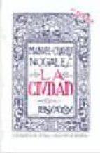 la ciudad-manuel chaves nogales-9788474050455