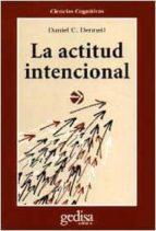 la actitud intencional daniel c. dennett 9788474323955