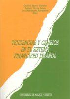tendencias y cambios en el sistema financiero español juan hernandez armenteros 9788474962055